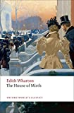 The House of Mirth by Edith Wharton (Oxford World's Classics)