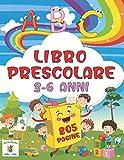 abc libro prescolare 3-6 anni 205 pagine: il megalibro interattivo per il pregrafismo e la prescrittura; attività ed enigmistica per bambini |3-6| ... giocare con le parole, giocare con i numeri