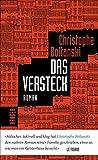 Das Versteck: Roman von Boltanski, Christophe