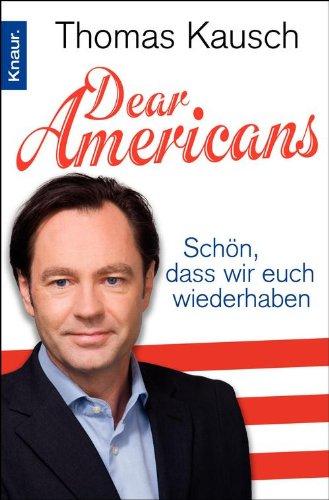 Dear Americans: Schön, dass wir Euch wieder haben