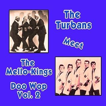 The Turbans Meet the Mellow-Kings Doo Wop, Vol. 2