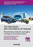 Technologie des voitures électriques - Motorisations, batteries, hydrogène, interactions réseau