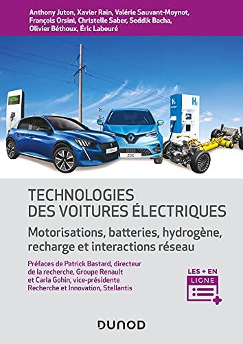 Technologie des voitures électriques: Motorisations, batteries, hydrogène, interactions réseau