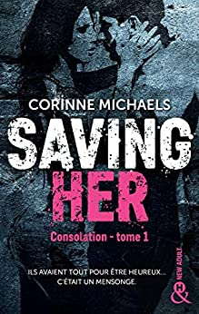 Saving Her : Une romance New Adult (&H) par [Corinne Michaels]