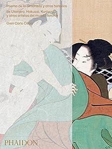 ESP. Poema de la almohada: Por Utamaro, Hokusai, Kuniyoshi y otros artistas del mundo f