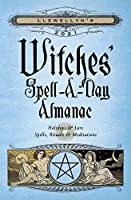 Llewellyn's 2021 Witches Spell-a-Day Almanac: Holidays & Lore, Spells, Rituals & Meditations
