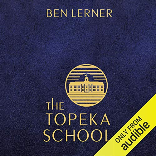 The Topeka School audiobook cover art
