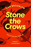 Stone the Crows (English Edition)