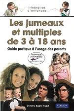 L'Education des Jumeaux et des Multiples de 3 à 18 ans de Christina Baglivi Tinglov
