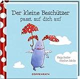 Der kleine Beschützer: passt auf dich auf - Katja Reider
