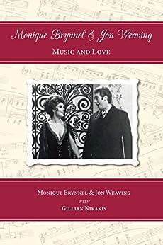 Music & Love by [Monique Brynnel, Jon Weaving, Gillian Nikakis]