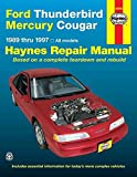 Ford Thunderbird & Mercury Cougar Automotive Repair Manual: Models Covered : All Ford Thunderbird and Mercury Cougar Models 1989 Through 1996 (Haynes Auto Repair Manuals)
