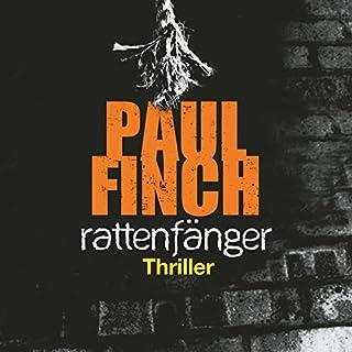 Rattenfänger     Mark Heckenburg 2              Autor:                                                                                                                                 Paul Finch                               Sprecher:                                                                                                                                 Detlef Bierstedt                      Spieldauer: 14 Std. und 57 Min.     1.010 Bewertungen     Gesamt 4,4