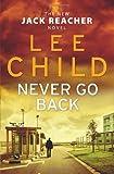 Never Go Back (Jack Reacher 18) by Lee Child (2013-08-29) - Bantam Press - 29/08/2013