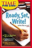 Time for Kids Ready, Set, Write! (Time for Kids Writer's Handbook) Editors of TIME For Kids Magazine