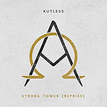Strong Tower (Reprise)