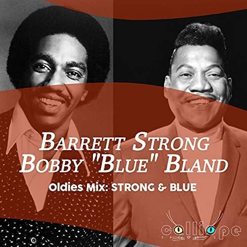 "Barrett Strong & Bobby ""Blue"" Bland"