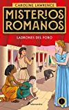 Ladrones en el foro / The Thieves of Ostia (Misterios romanos) (Spanish Edition)