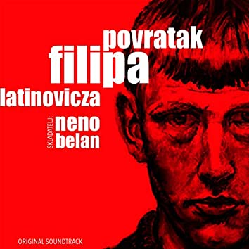 Neno Belan (Soundtrack Predstave Povratak Filipa Lantinovicza)