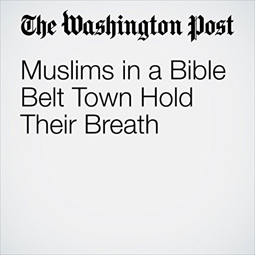 Muslims in a Bible Belt Town Hold Their Breath audiobook cover art