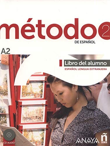 Método de español. A2. Libro del alumno. Per le Scuole superiori. Con CD Audio. Con espansione online [Lingua spagnola]: Libro del alumno + CD (A2): Vol. 2