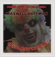 Maxwell Hoffman: Coulraphobia!