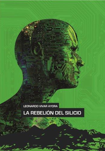 La rebelión del silicio (Universo cuántico nº 2) (Spanish Edition)