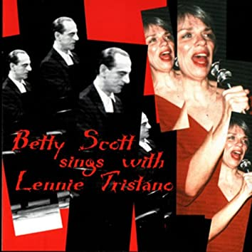 Betty Scott Sings With Lennie Tristano