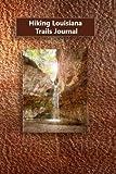 Hiking Louisiana Trails Journal