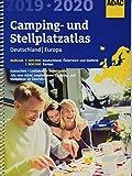 ADAC Camping- und Stellplatzatlas Deutschland/Europa 2019/2020 (ADAC Atlanten)