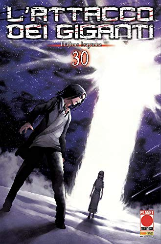 #MYCOMICS L'Attacco dei Giganti N° 30 - Planet Manga – Panini Comics – Italiano
