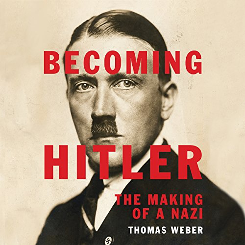 Becoming Hitler audiobook cover art