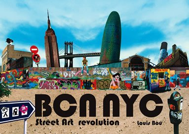 BCN NYC Street art revolution