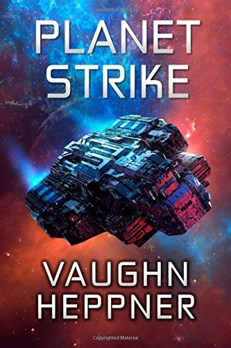 Download Planet Strike (Extinction Wars) (Volume 2) 1496094158