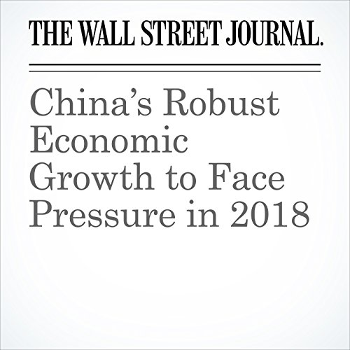 China's Robust Economic Growth to Face Pressure in 2018 copertina