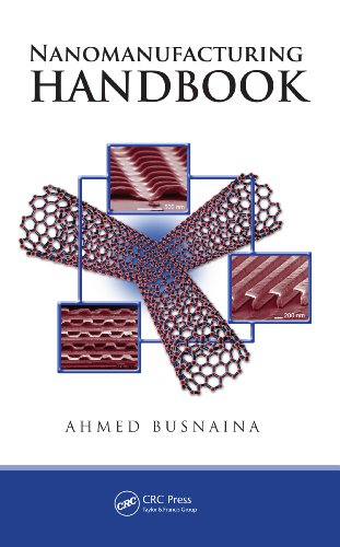 Nanomanufacturing Handbook (English Edition)