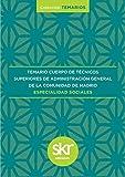 Temario del Cuerpo de Técnicos Superiores de la Administración General de la Comunidad de Madrid: Especialidad Sociales