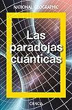 Las paradojas cuánticas: Schrödinger y la mecánica ondulatoria (NATGEO CIENCIAS)