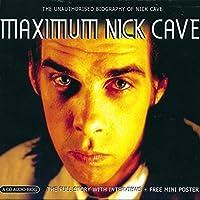 Maximum Nick Cave