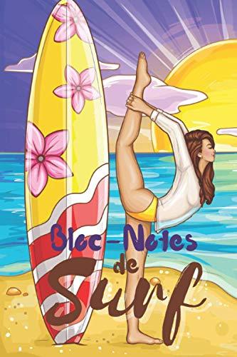 BLOC-NOTES DE SURF: Journal de Surfeur pour amateur de surf et de sport - passion surf et sport en mer -Bloc-notes, board,,idée de cadeau à offrir