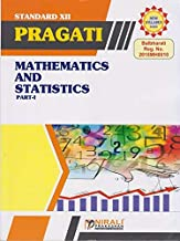 MATHEMATICS AND STATISTICS – PART 1 For SCIENCE & ARTS – PRAGATI EASY GUIDES