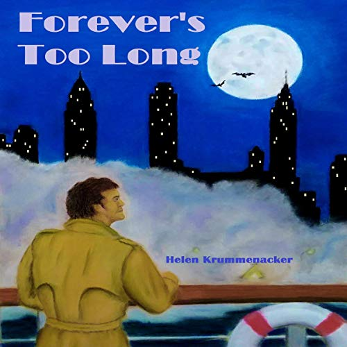 Forever's Too Long: The Forever Detective, Book 1