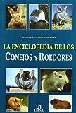 La Enciclopedia de los Conejos y Roedores (Pequeñas Enciclopedias)