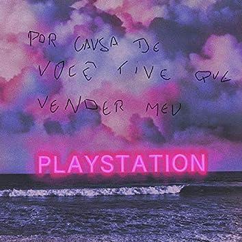 Por Causa de Você Tive Que Vender Meu Playstation