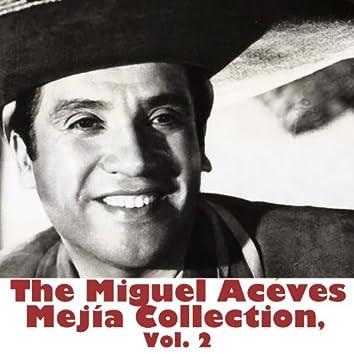 The Miguel Aceves Mejía Collection, Vol. 2