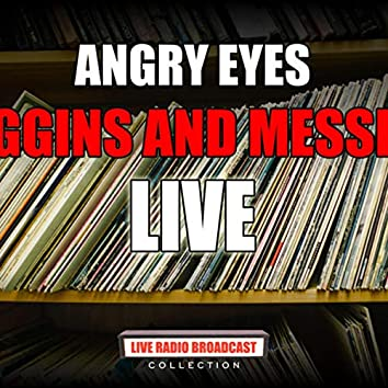 Angry Eyes (Live)