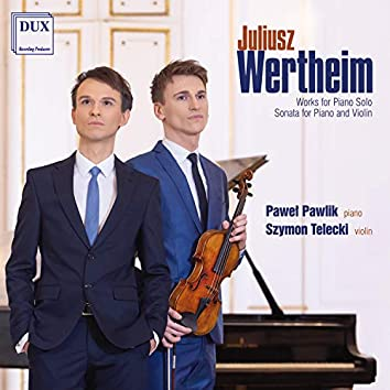 Wertheim: Piano Works