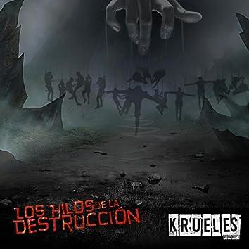 Los Hilos de la Destrucción