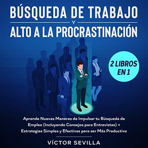 Búsqueda de Trabajo y Alto a la Procrastinación - 2 Libros en 1 [Searching for a Job and Stopping Procrastination - 2 Books in 1] Titelbild