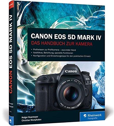 Canon EOS 5D Mark IV: Das Handbuch zur Kamera